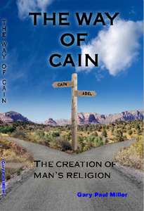 Way of Cain by Gary Paul Miller